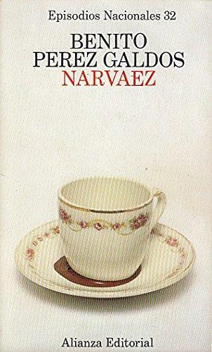 9788420650326: Narváez (Episodios nacionales ; 32 : Cuarta serie) (Spanish Edition)