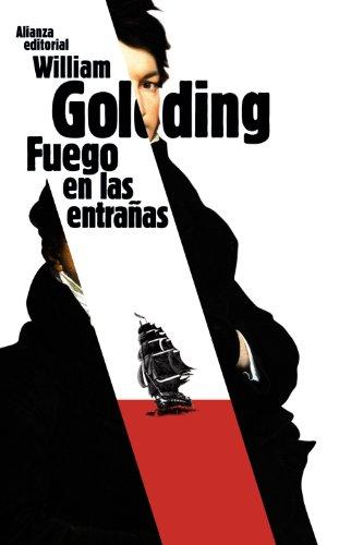 9788420650845: Fuego en las entrañas (El Libro De Bolsillo - Bibliotecas De Autor - Biblioteca Golding)