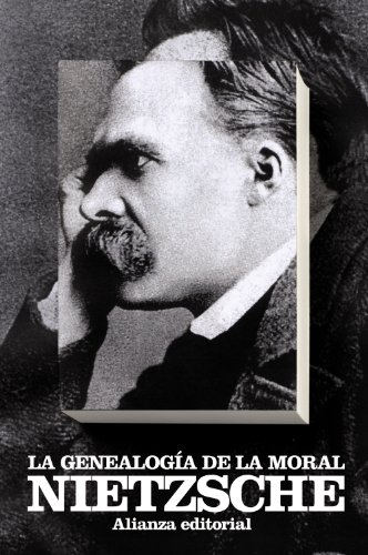 9788420650920: La genealogía de la moral: Un escrito polémico (El Libro De Bolsillo - Bibliotecas De Autor - Biblioteca Nietzsche)