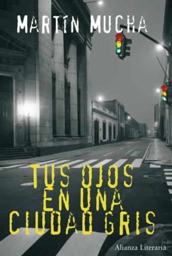 9788420651002: Tus ojos en una ciudad gris (Alianza Literaria (Al))