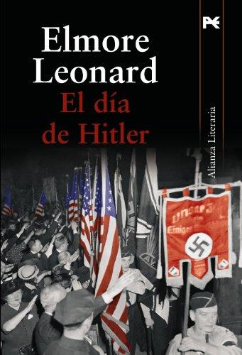 9788420651439: El dia de Hitler / Up in Honey's Room (Alianza Literaria) (Spanish Edition)