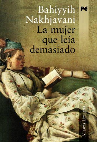 9788420651484: La mujer que leía demasiado / Women who read too much (Spanish Edition)