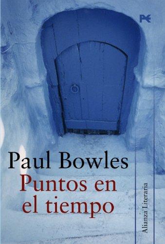 9788420651514: Puntos en el tiempo / Points In Time (Alianza Literaria / Literary Alliance) (Spanish Edition)
