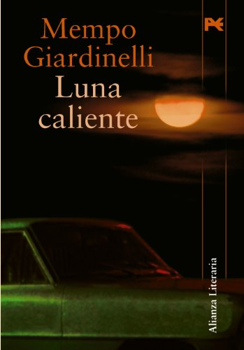 9788420651866: Luna caliente (Alianza Literaria (Al))