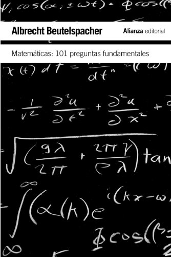 MATEMÁTICAS: 101 PROBLEMAS FUNDAMENTALES: Beutelspacher, Albrecht