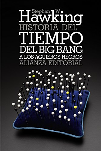 9788420651996: Historia del tiempo / A Brief History of Time: Del big bang a los agujeros negros / From the Big Bang to Black Holes (Spanish Edition)