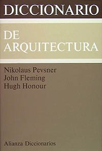 9788420652184: Diccionario de arquitectura/ Dictionary of Architecture (Spanish Edition)