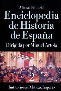 9788420652269: Enciclopedia de Historia de Espana / Encyclopedia of the History of Spain: Instituciones Politicas. Imperio / Political Institutions. Empire (Spanish Edition)