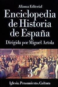 9788420652276: 3: Enciclopedia de Historia de España (III). Iglesia. Pensamiento. Cultura (Alianza Diccionarios (Ad))
