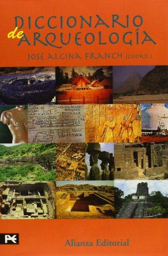 9788420652559: Diccionario de arqueología (Alianza Diccionarios (Ad))