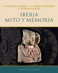 9788420652580: Iberia, mito y memoria (Libros Singulares (Ls))