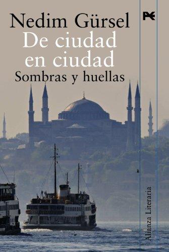9788420652597: De ciudad en ciudad: Sombras y huellas (Alianza Literaria (Al))