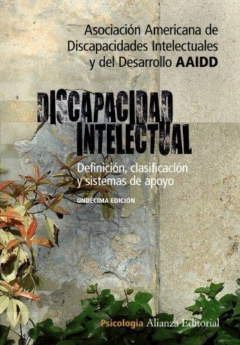 9788420652627: Discapacidad intelectual: Definición, clasificación y sistemas de apoyo - 11 Edición (Alianza Ensayo) (Spanish Edition)