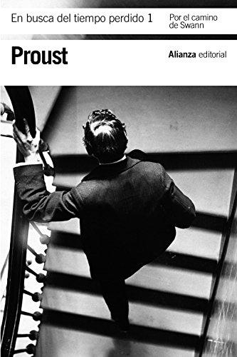 9788420652726: En busca del tiempo perdido, 1: Por el camino de Swann (El Libro De Bolsillo - Bibliotecas De Autor - Biblioteca Proust)