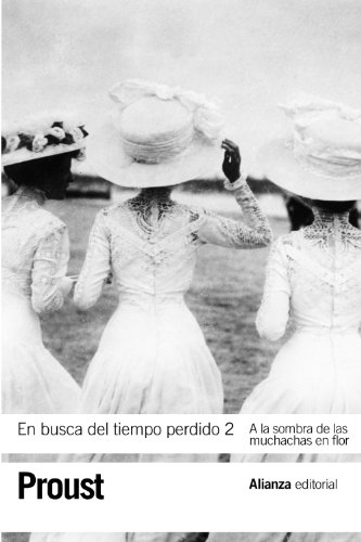 9788420652733: En busca del tiempo perdido, 2: A la sombra de las muchachas en flor (El Libro De Bolsillo - Bibliotecas De Autor - Biblioteca Proust)