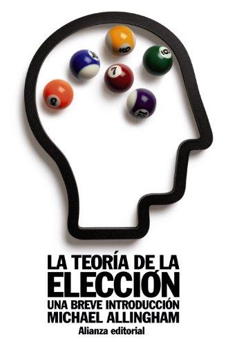 9788420652825: La teoría de la elección: Una breve introducción (El Libro De Bolsillo - Ciencias Sociales)