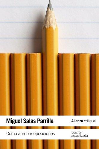 Como aprobar oposiciones.: Salas Parrilla, Miguel