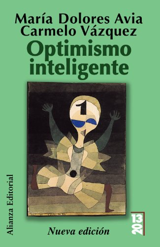 9788420652887: Optimismo inteligente / Intelligent Optimism: Psicologia de las emociones positivas / Psychology of Positive Emotions (1320) (Spanish Edition)