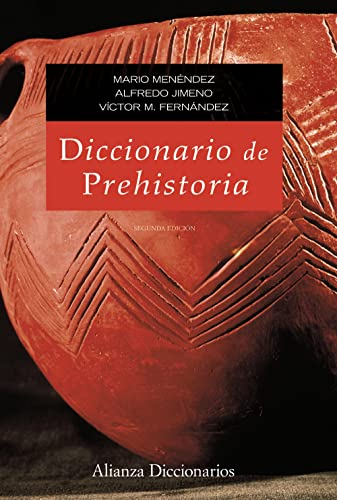9788420653013: Diccionario de prehistoria / Dictionary of prehistory (Spanish Edition)