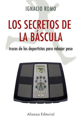 9788420653020: Secretos de la bascula Los. Trucos de los deportistas para rebajar peso