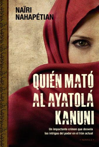 9788420653082: Quién mató al ayatolá Kanuni (Alianza Literaria (Al))