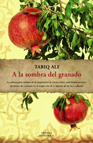 9788420653174: A la sombra del granado / Shadows of the Pomegranate Tree (Spanish Edition)
