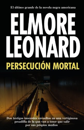 Persecucion mortal / Mortal Persecution (Spanish Edition): Leonard, Elmore