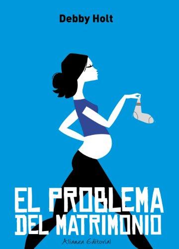 9788420653266: El problema del matrimonio / The Trouble with Marriage (Spanish Edition)