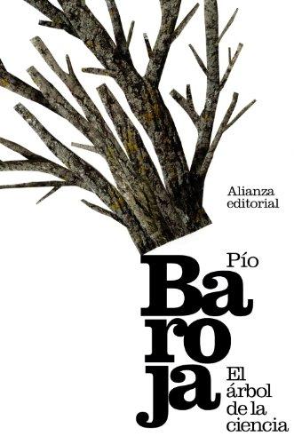 9788420653297: El árbol de la ciencia (El Libro De Bolsillo - Bibliotecas De Autor - Biblioteca Baroja)
