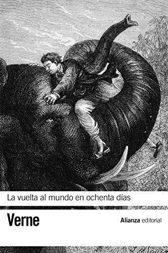 9788420653341: La vuelta al mundo en ochenta dias (Biblioteca De Autor / Author's Library) (Spanish Edition)
