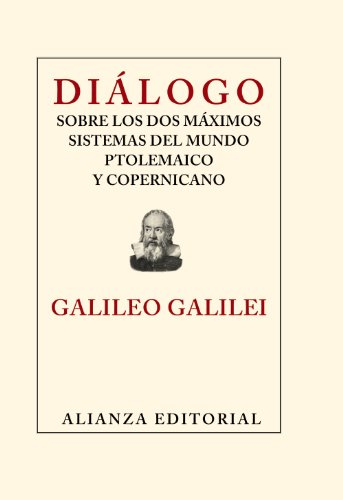 9788420653495: Diálogo sobre los dos máximos sistemas del mundo ptolemaico y copernicano (Libros Singulares (Ls))