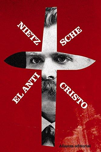 9788420653549: El Anticristo. Maldicion sobre el cristianismo (Spanish Edition)