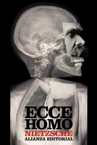 9788420653556: Ecce homo: Cómo se llega a ser lo que se es (El Libro De Bolsillo - Bibliotecas De Autor - Biblioteca Nietzsche)