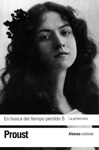 prisionera la en busca del tiempo perdido: Proust