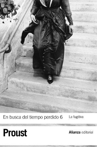 9788420653631: En busca del tiempo perdido 6. La fugitiva (El Libro De Bolsillo - Bibliotecas De Autor - Biblioteca Proust)