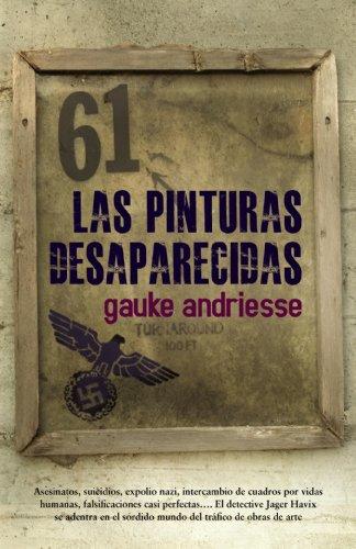 9788420653730: Las pinturas desaparecidas / The Missing paintings (Spanish Edition)