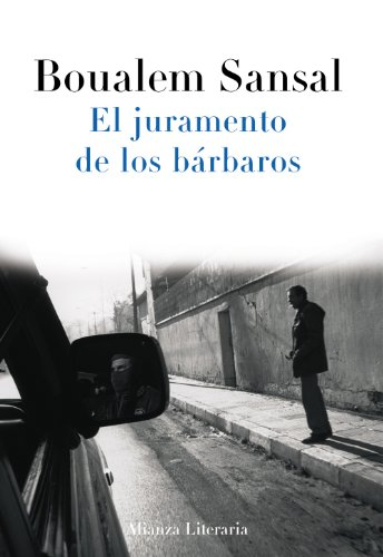 9788420653785: El juramento de los bárbaros (Alianza Literaria (Al))