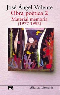 9788420654362: Obra poética. 2. Material memoria (1977-1992) (Alianza Literaria (Al))