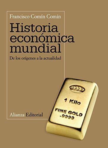 9788420654768: Historia económica mundial: De los orígenes a la actualidad (El Libro Universitario - Manuales)