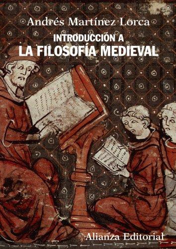 Introducción a la filosofía medieval / Introduction: Lorca, Andrés Martínez