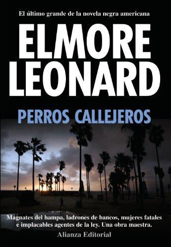 9788420654812: Perros callejeros / Road Dogs (Spanish Edition)