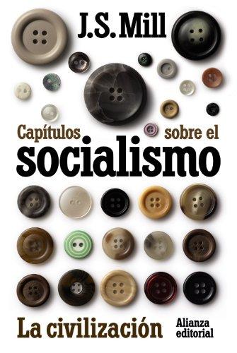 9788420654997: Capítulos sobre el socialismo. La civilización (El Libro De Bolsillo - Ciencias Sociales)