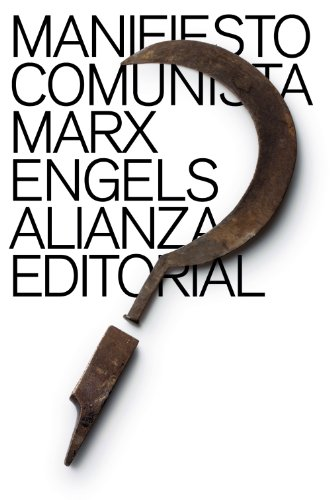 MANIFIESTO COMUNISTA: Karl Marx, Friedrich Engels