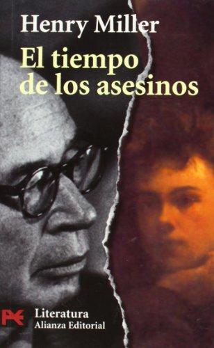 9788420655093: El tiempo de los asesinos. Un estudio sobre Rimbaud (El Libro De Bolsillo) (Spanish Edition)