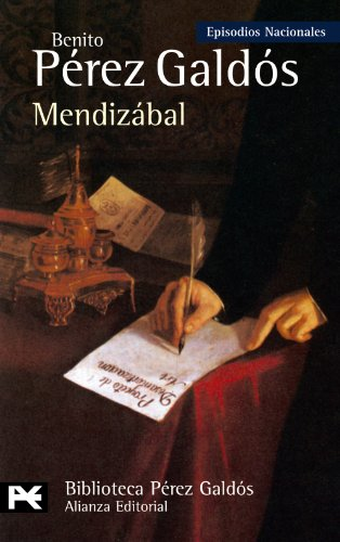 Mendizabal (Episodios Nacionales: Tercera Serie / National Episodes: Third Series) (Spanish ...