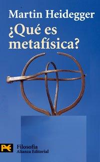 Qué es metafísica? ; seguido de «Epílogo a