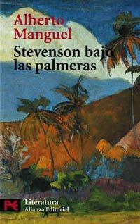 Stevenson bajo las palmeras. Traducción de Borja García Bercero. - MANGUEL, Alberto.-
