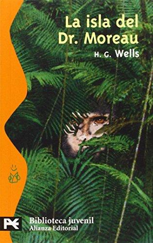 9788420655413: La isla del Dr. Moreau / The Island of Dr. Moreau (Biblioteca juvenil) (Spanish Edition)