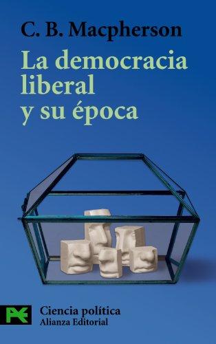 9788420655598: La democracia liberal y su epoca / Liberal Democracy and its Time (El Libro De Bolsillo) (Spanish Edition)