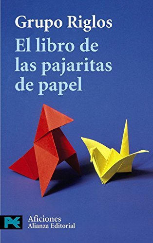 9788420655635: El Libro De Las Pajaritas De Papel/ The Origami Book (El Libro De Bolsillo-Aficiones) (Spanish Edition)